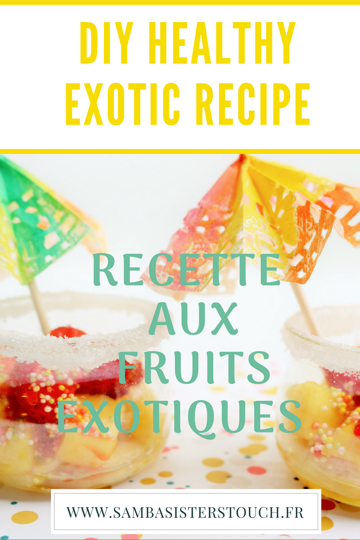 Recette-aux-fruits-exotiques-Samba-sisters-Touch